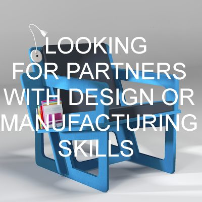 LOOKING FOR PARTNERS WITH DESIGN OR MANUFACTURING SKILLS